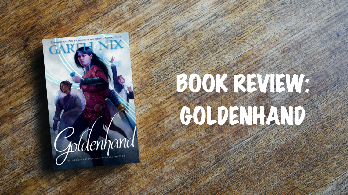 Book review: Goldenhand by Garth Nix