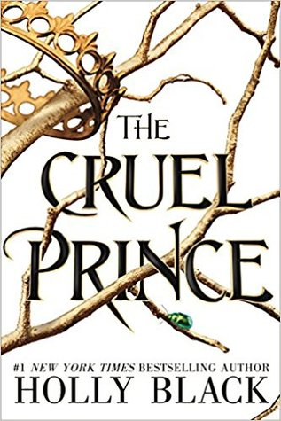 The Folk of the Air #1: The Cruel Prince by Holly Black