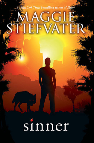 The Wolves of Mercy Falls #4: Sinner by Maggie Stiefvater