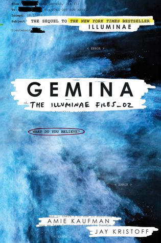 Illuminae Files #2: Gemina by Amie Kaufman and Jay Kristoff