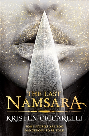 Iskari trilogy #1: The Last Namsara by Kristen Ciccarelli