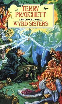 Discworld #7: Wyrd Sisters by Terry Pratchett