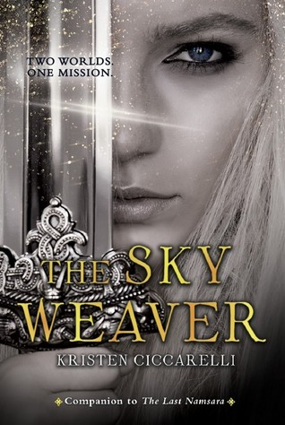 The Sky Weaver by Kristen Ciccarelli