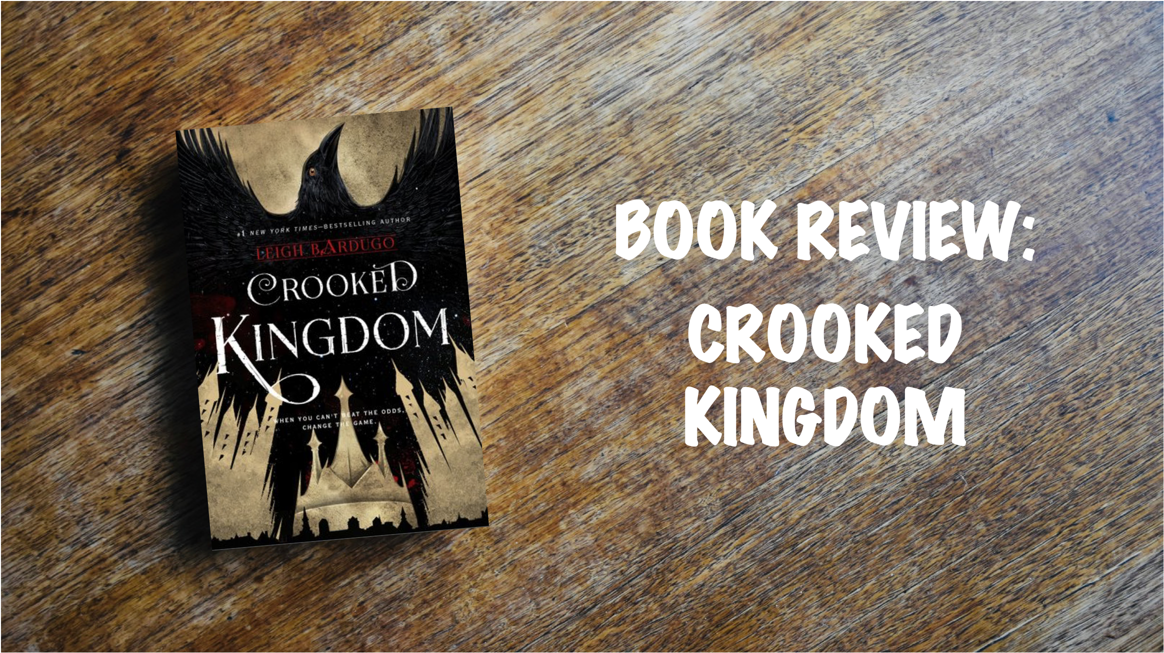 Book review banner: Crooked Kingdom