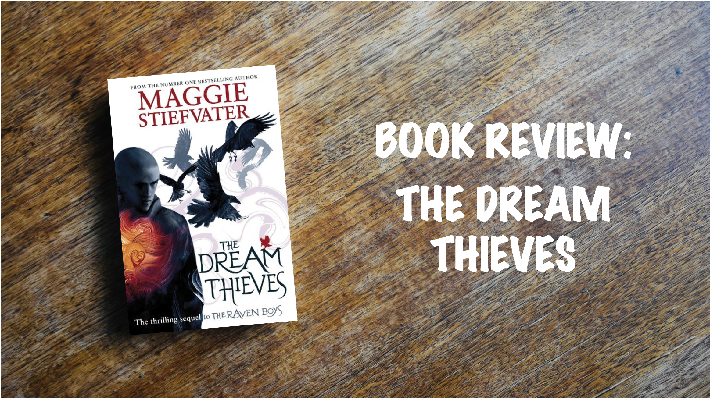 Book Review Banner: The Dream Thieves