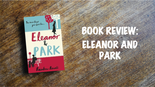Book Review: Eleanor and Park