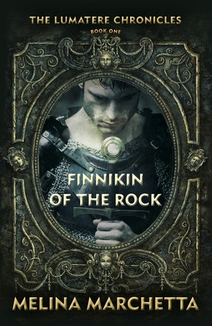 The Lumatere Chronicles #1: Finnikin of the Rock by Melina Marchetta