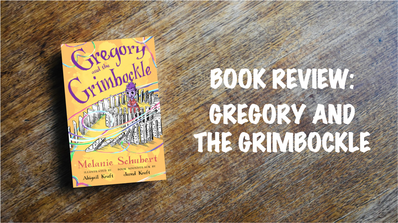 Book review: Gregory and the Grimbockle