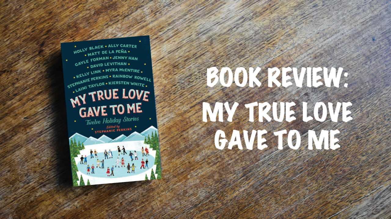 Book Review: My True Love Gave to Me