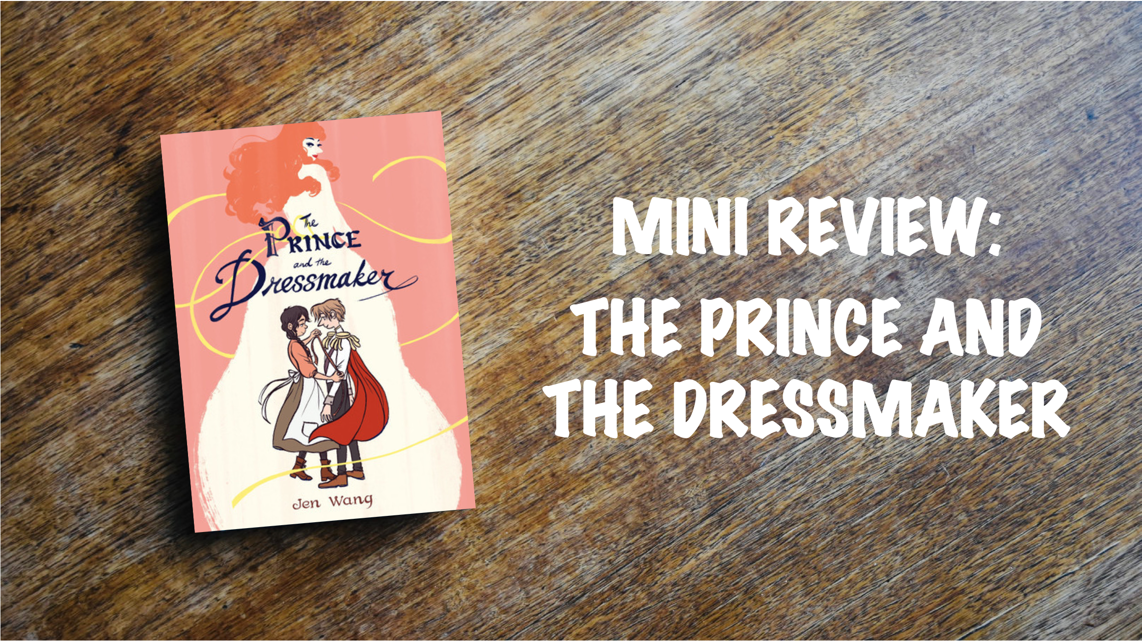 Book Review Banner: The Prince and the Dressmaker