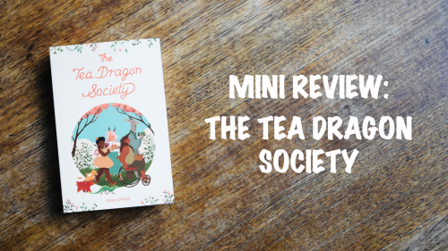 Book review: Tea Dragon Society