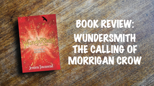 Book review: Wundersmith – The Calling of Morrigan Crow