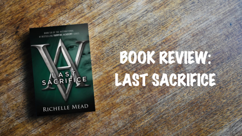 Book review: Last Sacrifice