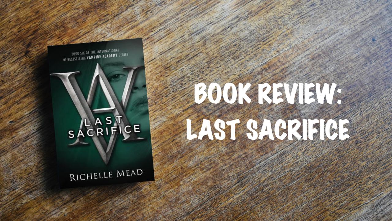 Book review: Last Sacrifice