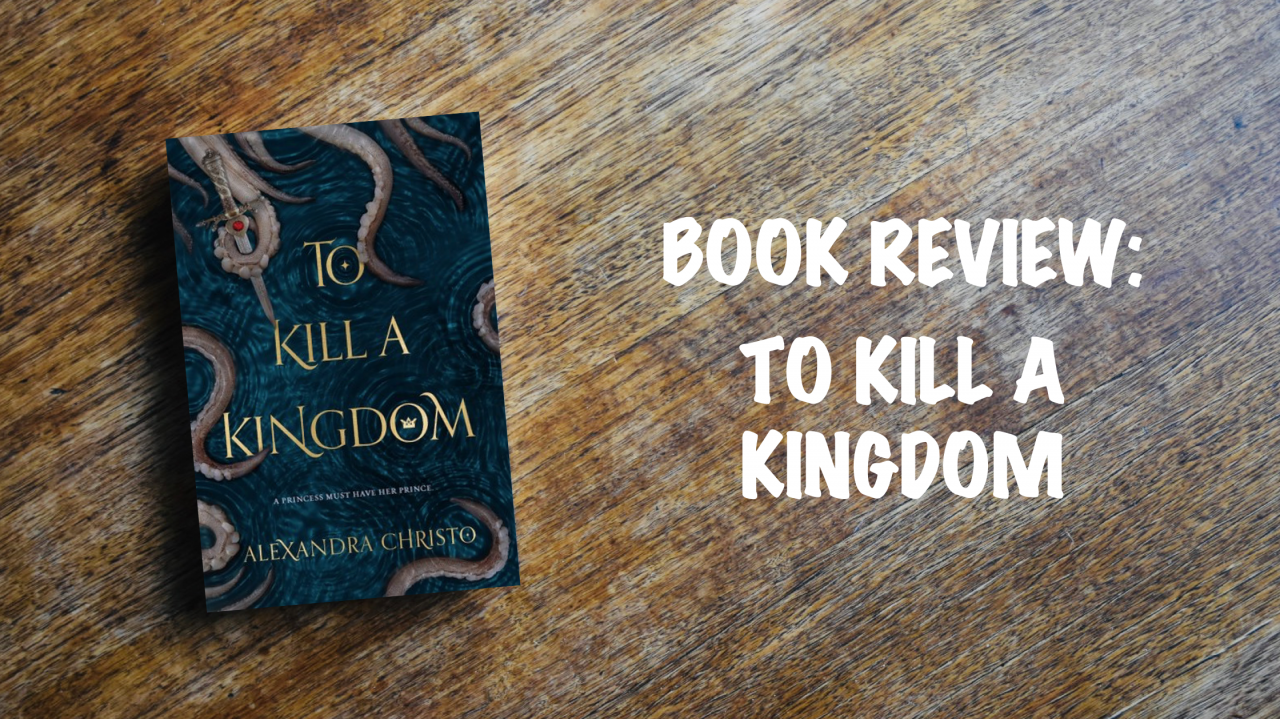 Book review: To Kill a Kingdom
