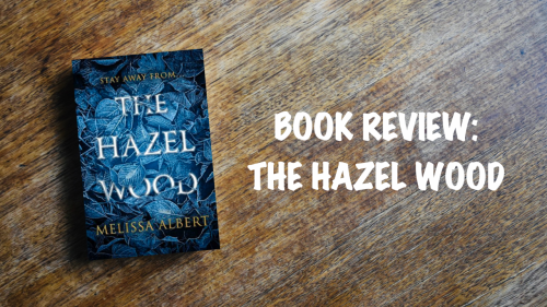 Book review: The Hazel Wood