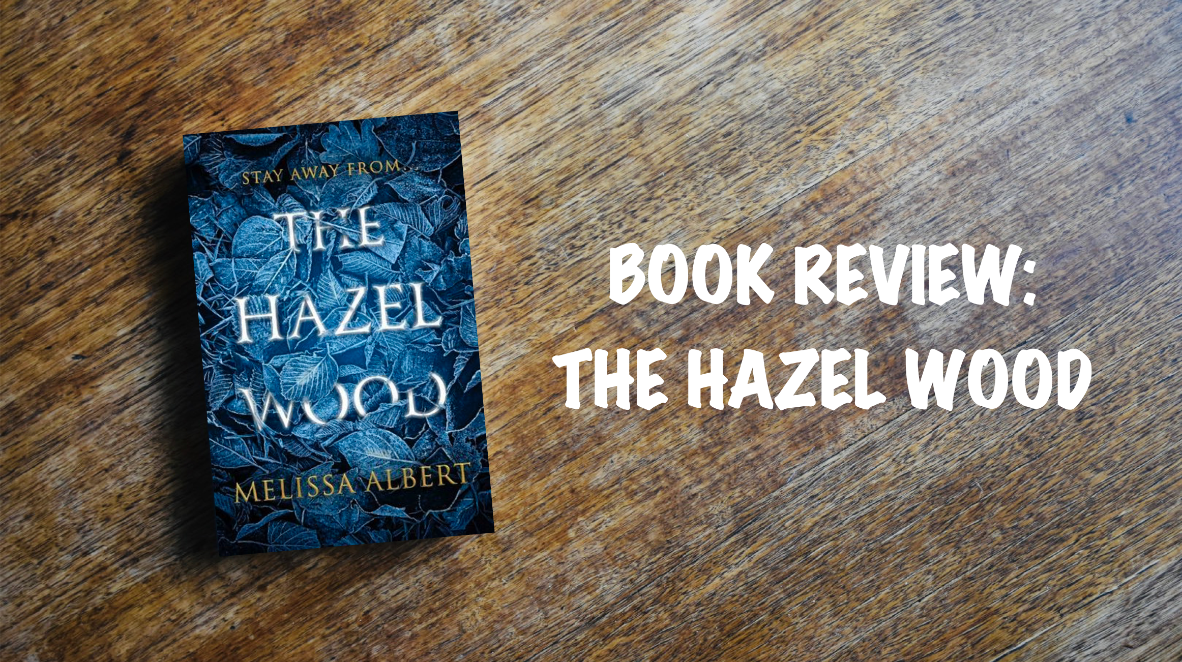 Book review banner: The Hazel Wood