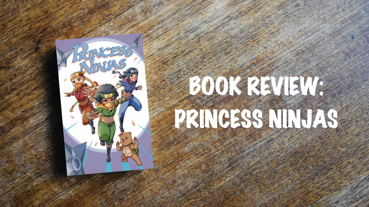 Book review: Princess Ninjas