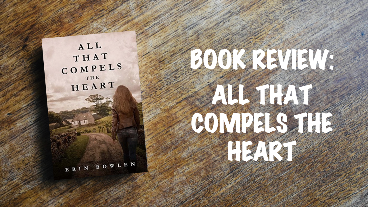 Book review: All That Compels the Heart