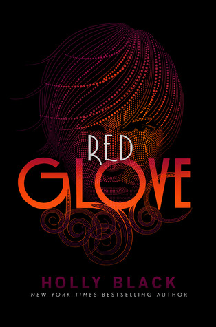 Curseworkers #2: Red Glove by Holly Black