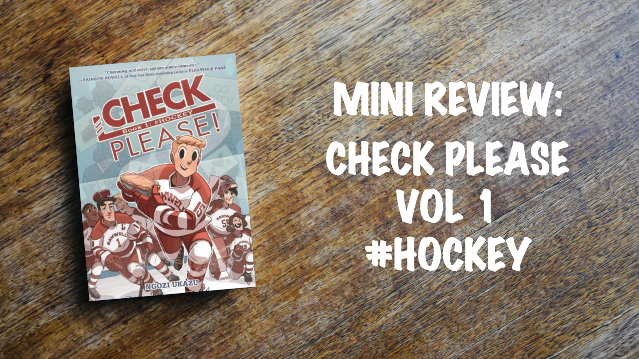 Book review: Check Please Volume 1 #Hockey