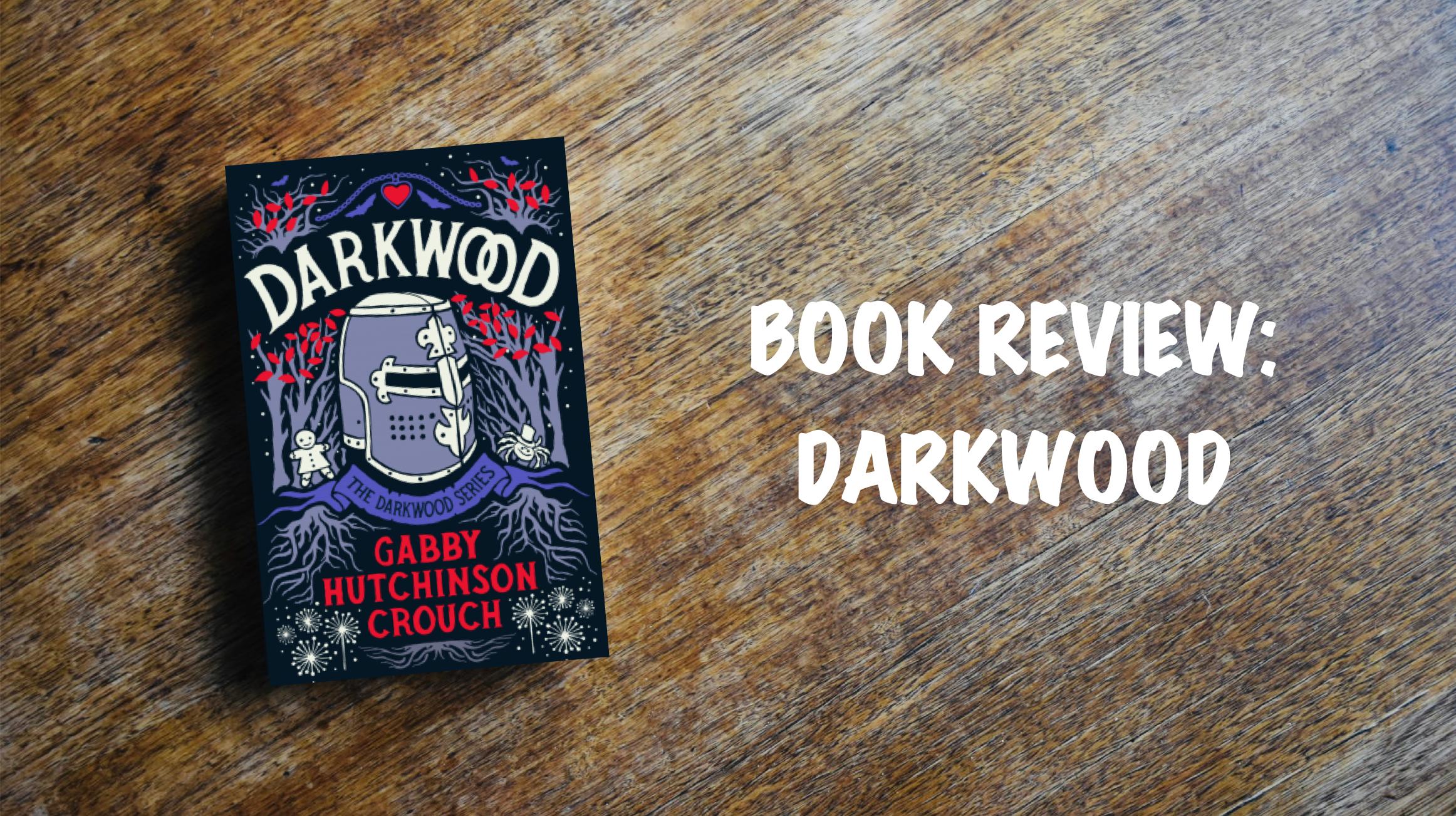 Book review banner: Darkwood