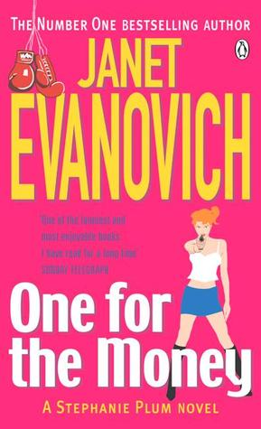 Stephanie Plum #1: One For the Money by Janet Evanovich