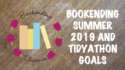 Banner: Bookending Summer 2019 and Tidyathon Goals