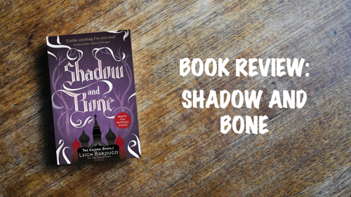 Book review: Shadow and Bone