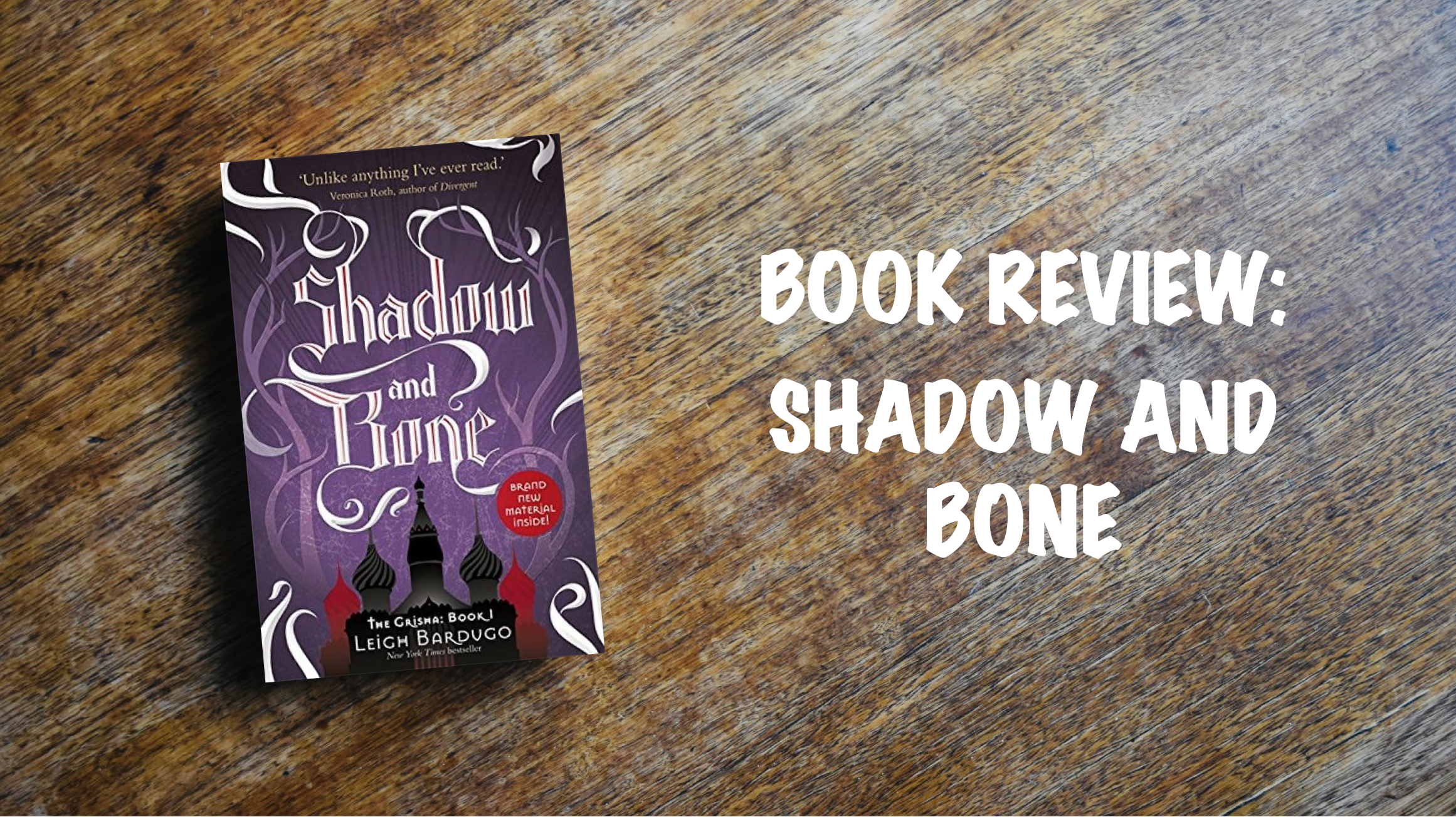 Book Review Banner: Shadow and Bone