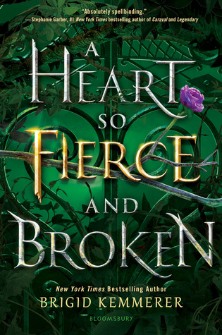 Cursebreakers #2: A Heart So Fierce and Broken by Brigid Kemmerer