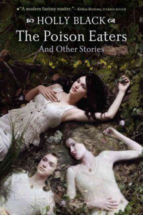 The Poison Eaters and Other Stories
