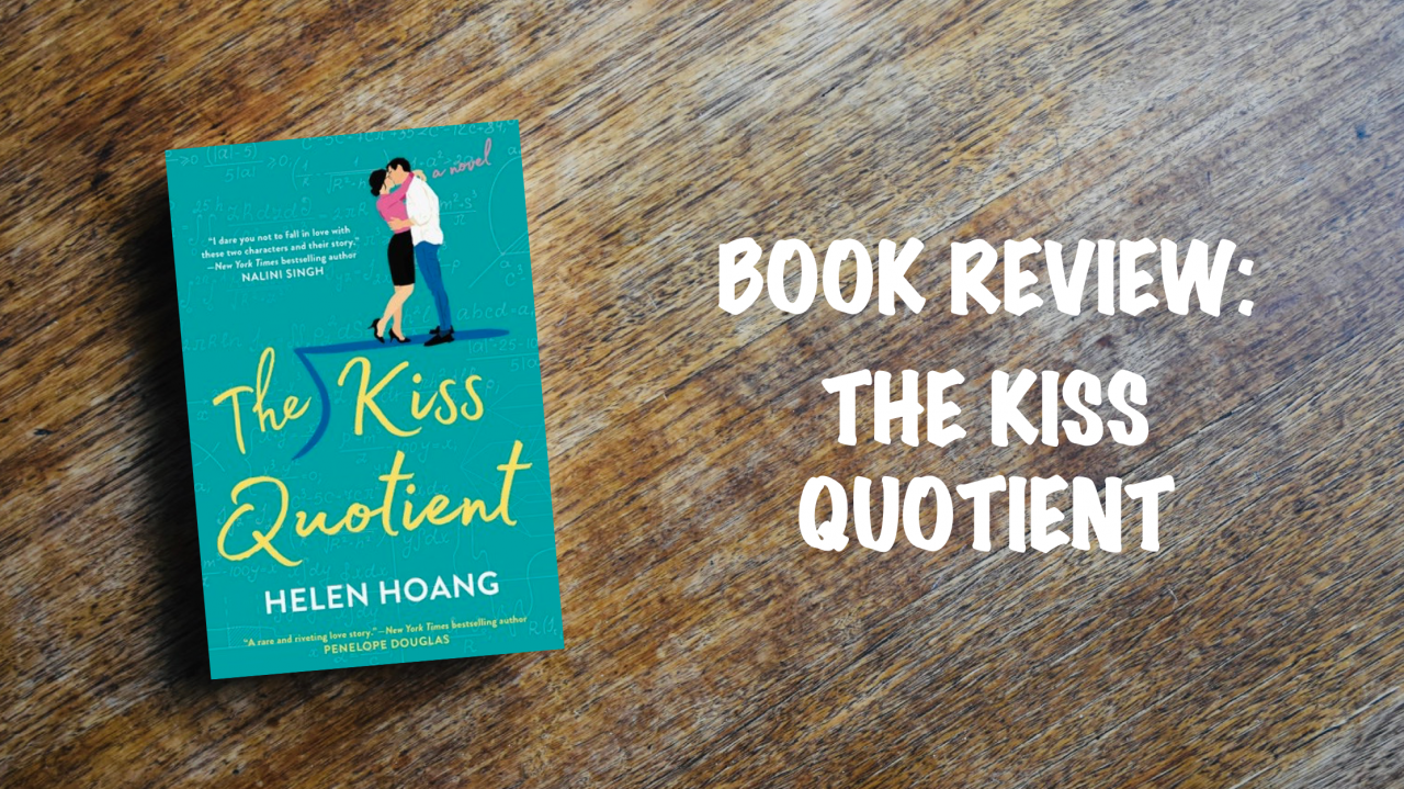 Book review: The Kiss Quotient