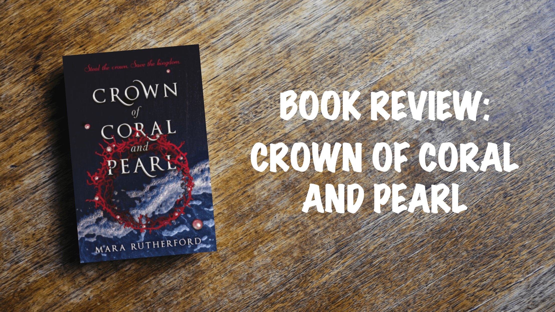 Book review: Crown of Coral and Pearl