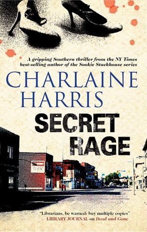 Secret Rage