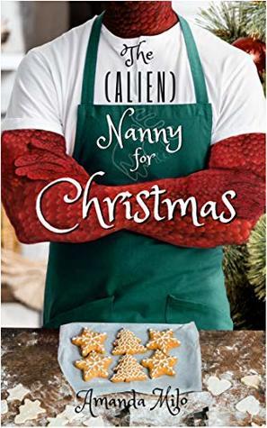 The (Alien) Nanny for Christmas