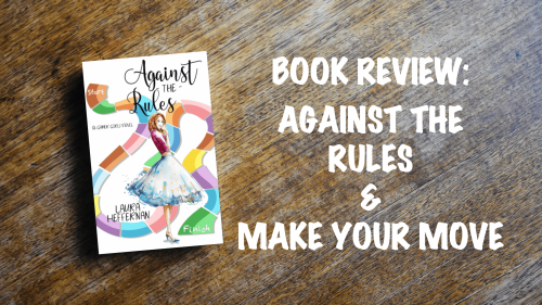 Book Review Banner: Against the Rules & Make Your Move