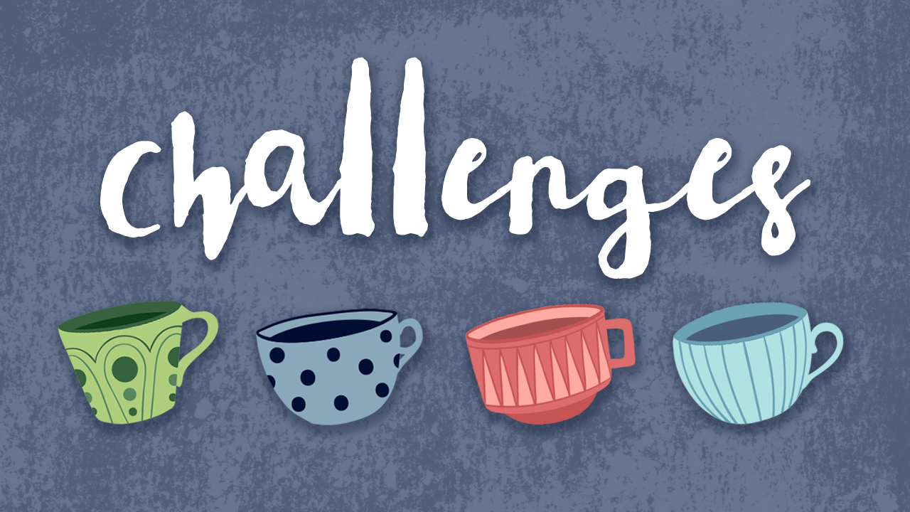 Featured post image for challenges that has 4 tea cups on it.