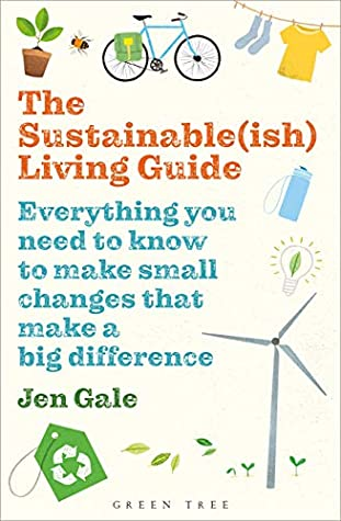 The Sustainable-ish Living Guide
