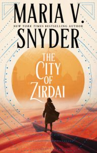 The City of Zirdai by Maria V Snyder