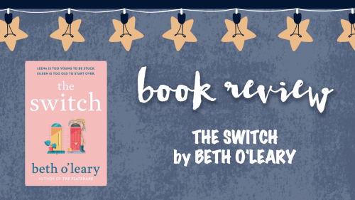 Book review: The Switch by Beth O'Leary
