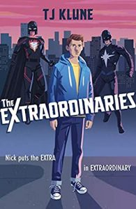 The Extraordinaries by TJ Klune