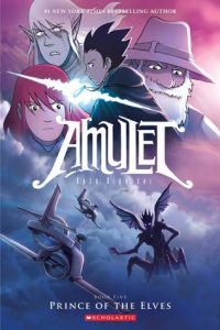 Amulet #5 Prince of Elves by Kazu Kibuishi