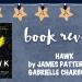 Book review: Hawk by James Patterson and Gabrielle Charbonnet