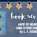 Book review: Jack of Hearts (and Other Parts) by L. C. Rosen