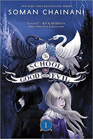The School for Good and Evil by Soman Ch