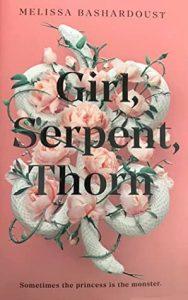 Girl Serpent Thorn by Melissa Bashardoust FairyLoot edition
