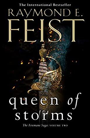 Firemane Saga #2: Queen of Storms by Raymond E Feist
