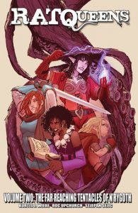 Rat Queens Volume 2: The Far Reaching Tentacles of N'Rygoth by Kurtis J. Wiebe