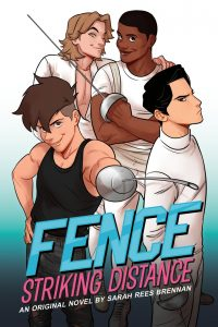 Fence Striking Distance by Sarah Rees Brennan